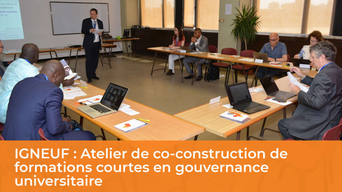 IGNEUF : Atelier de co-construction de formations courtes en gouvernance universitaire