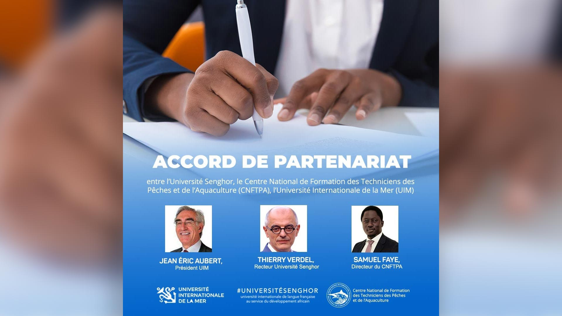 l'Université Senghor signe une convention de partenariat avec le Cnftpa Sénégal et l'Université Internationale de la Mer